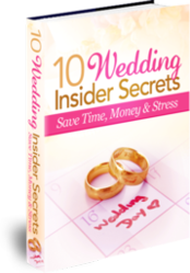 10 Insider Secrets For Your Dream Wedding E-Book Download