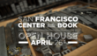 Friday April 26th: Celebrate the Book Arts at the New Home of the San...
