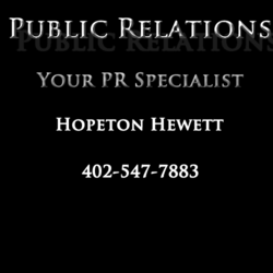 Immediate publicizing and news writing by Hopeton Hewett at 402-547-7883
