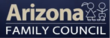 "Arizona Family Council is Pleased to Present the ""Smart and Safe..."