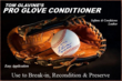Tom Glavine's Pro Glove Conditioner is available in single-use towelettes