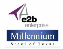 Steel Processing and Logistics Service Provider Millennium Steel of Texas Selects e2b enterprise for ERP System Implementation