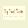 Hey Good Cookin' (heygoodcookin.com) Launches as First Social Network...