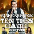 "Blake Shelton ""Ten Times Crazier"" Tour Tickets On Sale Now According to eCityTickets.com"