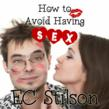 &amp;quot;How to Avoid Having Sex&amp;quot; Released as an Audiobook by Wayman...