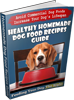"Popular ""Homemade Dog Food Recipes Guide"" On Sale, 55 Percent Off..."