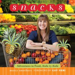 New Book SNACKS by Marcy Smothers