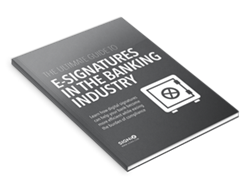 The Ultimate Guide to e-Signatures in the Banking Industry