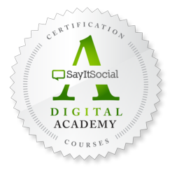 SayItSocial Digital Academy Certification Courses
