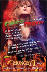 Cinco de Mayo at Hungry I