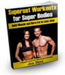 Fitness Baron's Superset Workouts for Super Bodies Book Now...