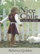 New Novel 'Nice Chile' Follows the Story of a Young Girl Searching for Her True Identity