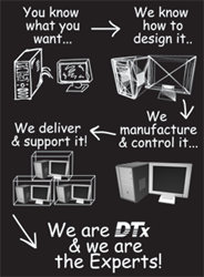 Since 1991, DTx has been recognized as an expert in highly reliable embedded computing systems and advanced display solutions. As an Technology Solutions Provider, we offer engineering, manufacturing and supply chain management services to OEMs in the med