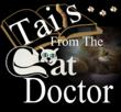 """""""Tails from The Cat Doctor"""" Reality Television Show's Cat Videos Provide Entertainment and Education"""