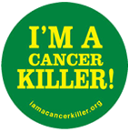 I'm a cancer killer