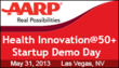 AARP Health Innovation @50+ LivePitch 2013