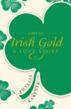 New Book &amp;quot;A Bit of Irish Gold&amp;quot; recreates 19th century...