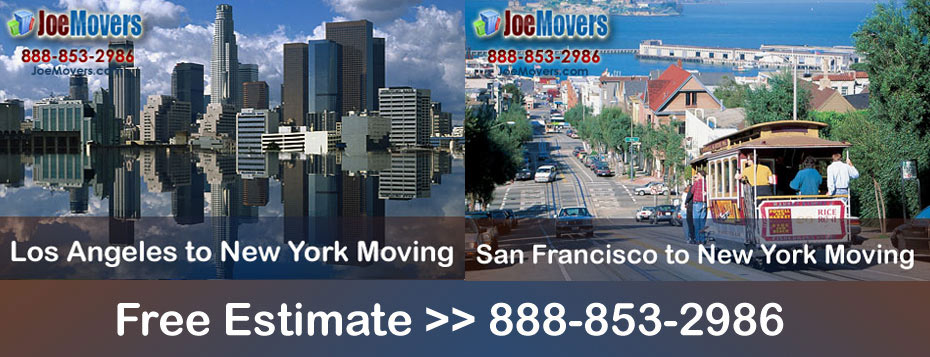 Moving from nyc to california with joe movers specialty for Moving from new york to la