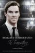 Benedict Cumberbatch In Transition an new performance biography