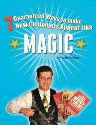 7 Guaranteed Ways to Make New Customers Appear Like Magic