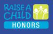 RaiseAChild HONORS will be May 19 at the W Hotel Hollywood.