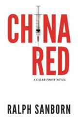 Ralph Sanborn's 'China Red' Raises the Bar for Fiction's Assassins
