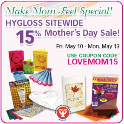 Save 15% off All Hygloss Products in Honor of Mother's Day