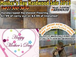 Hardwood Flooring Dallas Mother's Day Sale
