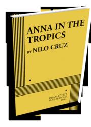 2003 Pulitzer Prize Winner ANNA IN THE TROPICS