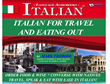 ITALIAN FOR TRAVEL & EATING OUT