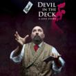 Devil in the Deck moves to Pleasance Theater for Edinburgh Festival...