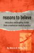 Reasons to Believe: Miraculous and Inspiring Stories from a Manhattan Medical Practice Released this Month