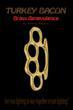 Author Kenny Rogers Publishes Fiction Novel, Turkey Bacon Brass...