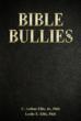 Bible Bullies