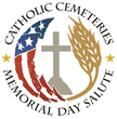 Catholic Cemetery Conference Announces 2nd Annual National Memorial Day Salute to Our Heroes