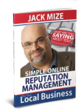 Simple Online Reputation Management for your Local Business by Jack Mize