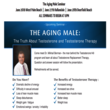 Testosterone Therapy Medical Seminar; The Truth About Testosterone and...
