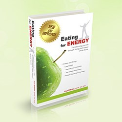 easting for energy , raw food list