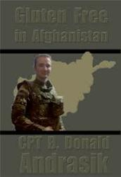 Gluten Free in Afghanistan by CPT B Donald