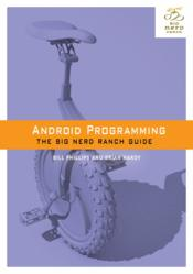Android bootcamp, Big Nerd Ranch, Android Programming: The Big Nerd Ranch Guide, learn Android