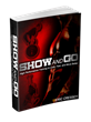 Show And Go Training: Review Examining Eric Cressy's Workout Program Revealed