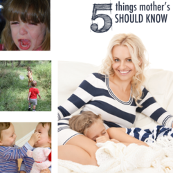things mothers need to know