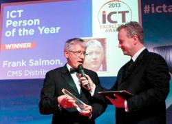 Frank Salmon, Founder and Group MD of CMS Distribution, is named ICT Person of the Year 2013