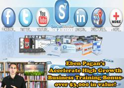 Eben Pagan's Accelerated High Growth Business Training Bonuses