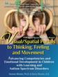 Visual/Spatial Portals to Thinking, Feeling and Movement by Serena Wieder, PhD & Harry Wachs, OD