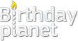 Birthday Themed Website BirthdayPlanet Launches its Entertaining and...