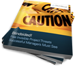 Invisible Project Threats to Managers Addressed in eBook by Pinnacle...