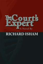 "Author Richard Isham announces the release of his novel, ""The..."