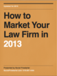 Social Firestarter Releases Comprehensive Marketing Guide For Attorneys