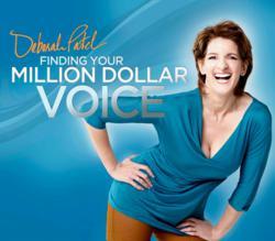 Million Dollar Voice Mentor - Deborah Patel